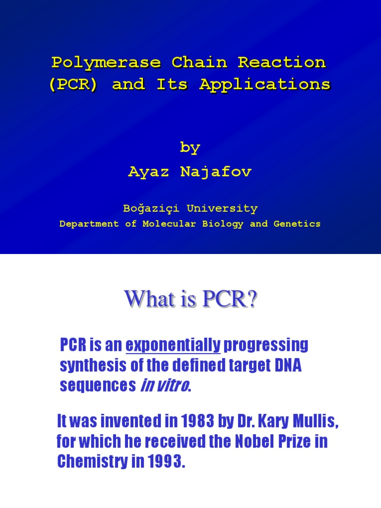 Pcr   Polymerase Chain Reaction   Nucleotides