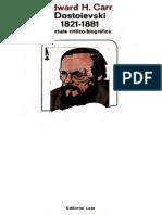 Carr, Edward H - Dostoievski 1821-1881