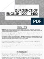 The Resurgence of English 1200 - 1400
