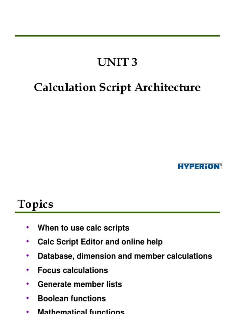 Hyperion essbase Calculation Scripts Presentation   División