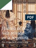 Historia de La Vida Privada en La Argentina I - Fernando Devoto y Marta Madero (Dir.)