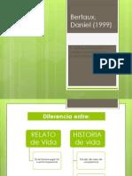 (1) Bertaux, Daniel (1999)