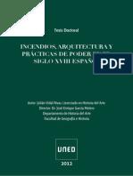 2012 VIDAL RIVAS, Julián_Incendios, arquitectura y prácticas de poder en el Siglo XVIII español_Tesis doctoral leída en la UNED el 18_10_2012_vers.ligera