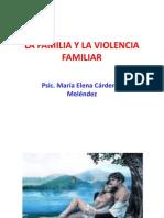 La Familia y La Violencia Familiar