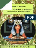 Donna Haraway - Ciencia, Cyborgs y Mujeres - La Reinvención de La Naturaleza