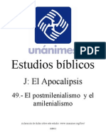 J.49.- El Postmilenialismo y El Amilenialismo