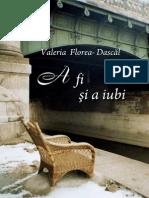 A Fi Și a Iubi - Valeria Florea-Dascăl