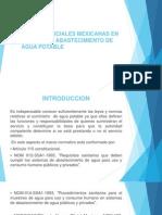 Normas Oficiales Mexicanas en Materia de Abastecimiento de Agua Potable