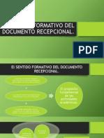 El Sentido Formativo Del Documento Recepcional