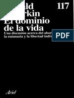 Dworkin, Ronald - El Dominio de La Vida. Una Discusion Acerca Del Aborto, La Eutanasia y La Libertad Individual. Ed. Ariel 1994