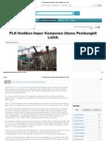 PLN Hentikan Impor Komponen Utama Pembangkit Listrik -- Iyaa