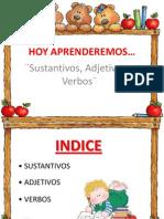 Sutantivos, Adjetivos y Verbos