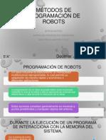 mtodosdeprogramacinderobots-140722224241-phpapp01