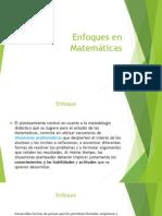 Enfoques en Matemáticas