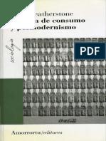 Featherstone, Mike - Cultura de consumo y posmodernismo.pdf