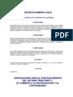 Creto Del Congreso 4-2012 Dispos p Fortalecimiento Del Sistema Tributario y El Combate a La Defraud y Al Contrab