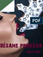 Besame Princesa - Marta Lobo