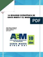La Realidad Estratégica de Santa Marta y El Magdalena 2013 - 2014