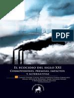 El ecocidio del siglo XXI
