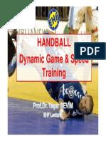 Handball Dynamic Game and Speed Training