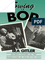An Oral History of the Transition in Jazz in the 1940s