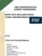 Entry Enclosed