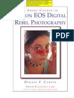 Canon Eos 300D - A Short Course in Canon Eos Digital Rebel Photography