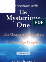 The Oneness Revolution and The New Age Prophecy