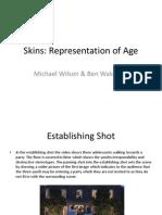 Skins Representation of Age