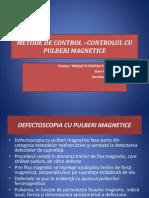 Defectoscopia Cu Pulberi Magnetice