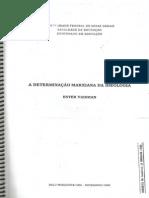 VAISMAN, E. - a determinação marxiana da ideologia