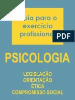 Guia Para o Exercício Profissional Em Psicologia
