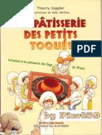 La Patisserie Des Petits Toques Thierry Kappler