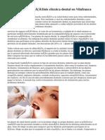 Un pequeño análisis clicnica dental en Vilafranca