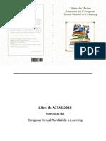 Libro de Actas 2013 - Memorias del Congreso Virtual Mundial de e-Learning