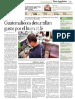 Guatemaltecos Desarrolla Gusto Por El Buen Café