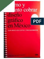 Libro Rojo. Cómo y cuánto cobrar diseño gráfico en México.