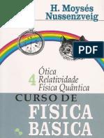Curso de Física Básica - 1ª Ed. - Vol. 4 - Ótica, Relatividade e Física Quântica