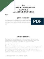 La Presse Clandestine dans la Belgique Occupée by Massart, Jean