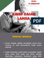 Askep Dasar Lansia Aktif & Pasif 2014