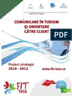 Comunicare in Turism Si Orientare Catre Client