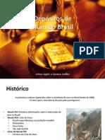 Depósitos de Ouro Do Brasil (Gustavo Fernando Steffen e Arthur Oppitz)