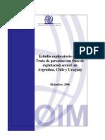 Estudio exploratorio sobre Trata de personas con fines de explotación sexual en Argentina, Chile y Uruguay. 2006