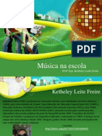 apresentaomusicanaescola-130703073745-phpapp02