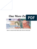 One More Zero. How to Trade the Forex Like a Pro in One Hour