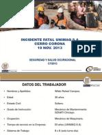 Incidente Fatal Unimaq Sa - Cerro Corona 19 Nov 2013