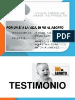 Por Un Sí a La Vida, Di No Al Aborto
