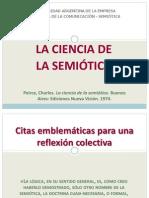 Peirce - La Ciencia de La Semiótica- Citas Para Su Análisis en Clase