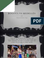 Bogotá vs Medellín