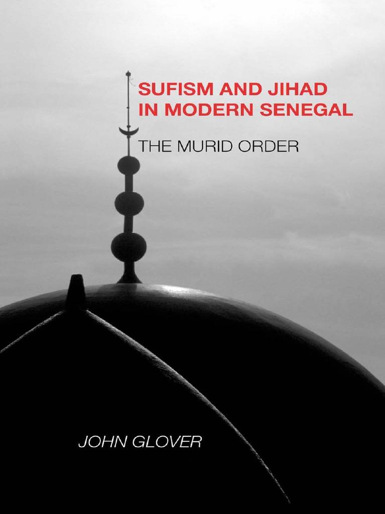 University Of Rochester Press Sufism And Jihad In Modern Senegal Austin Flats Marjorie White Putih 38 The Murid Order 2007 Salafi Movement
